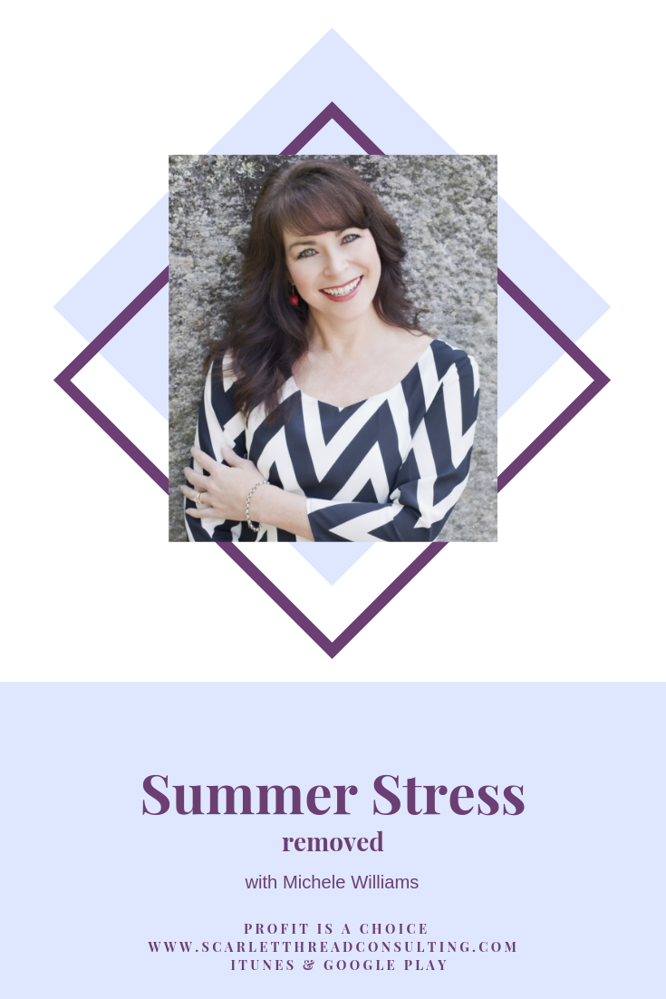 PIAC - Michele Williams-summer-stress-removed-business-profitability-money-entrepreneurship-coach-podcast.png