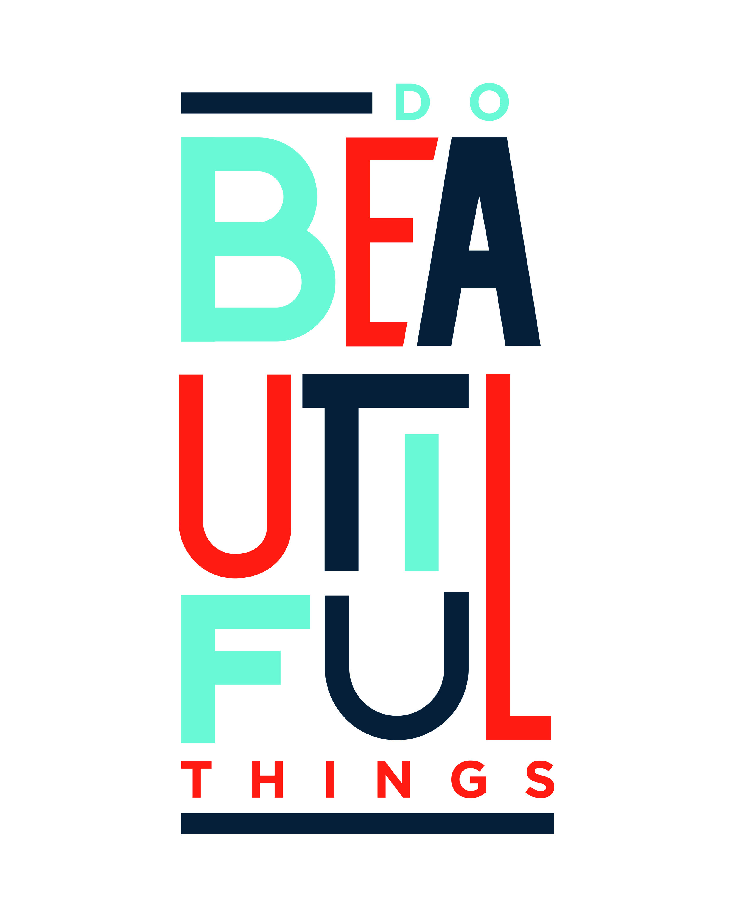 Do Beautiful Things Typography