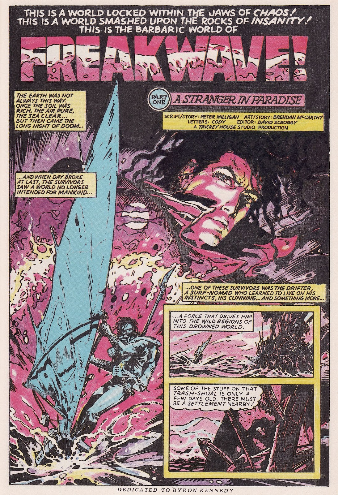 Freakwave, the comic whose name I could not recall on the show…