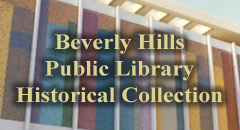 Beverly Hills Public Library Historical Collection (Links to external page)