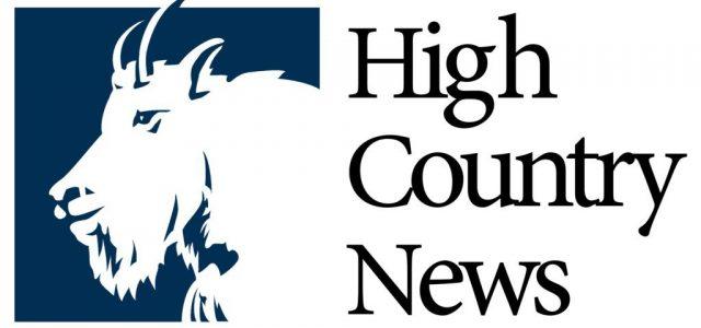 high-country-news--1024x500-n5d0f0zd0ltkjk5x4kgqrqr8kmxzdstgbhnqt1fkqg.jpg