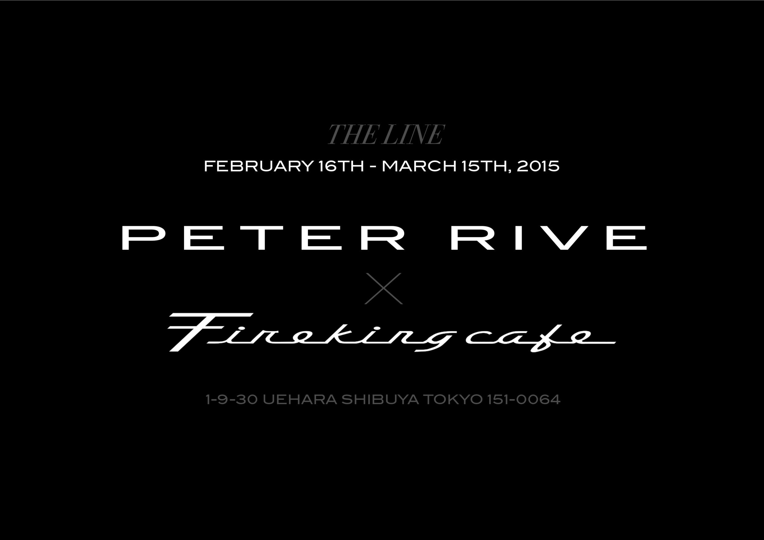 Peter RIve x Fireking Tokyo 2015.jpg