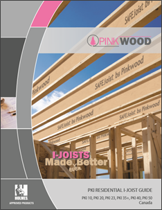 PinkWood PKI Residential I-Joist Guide, Canada - 2016
