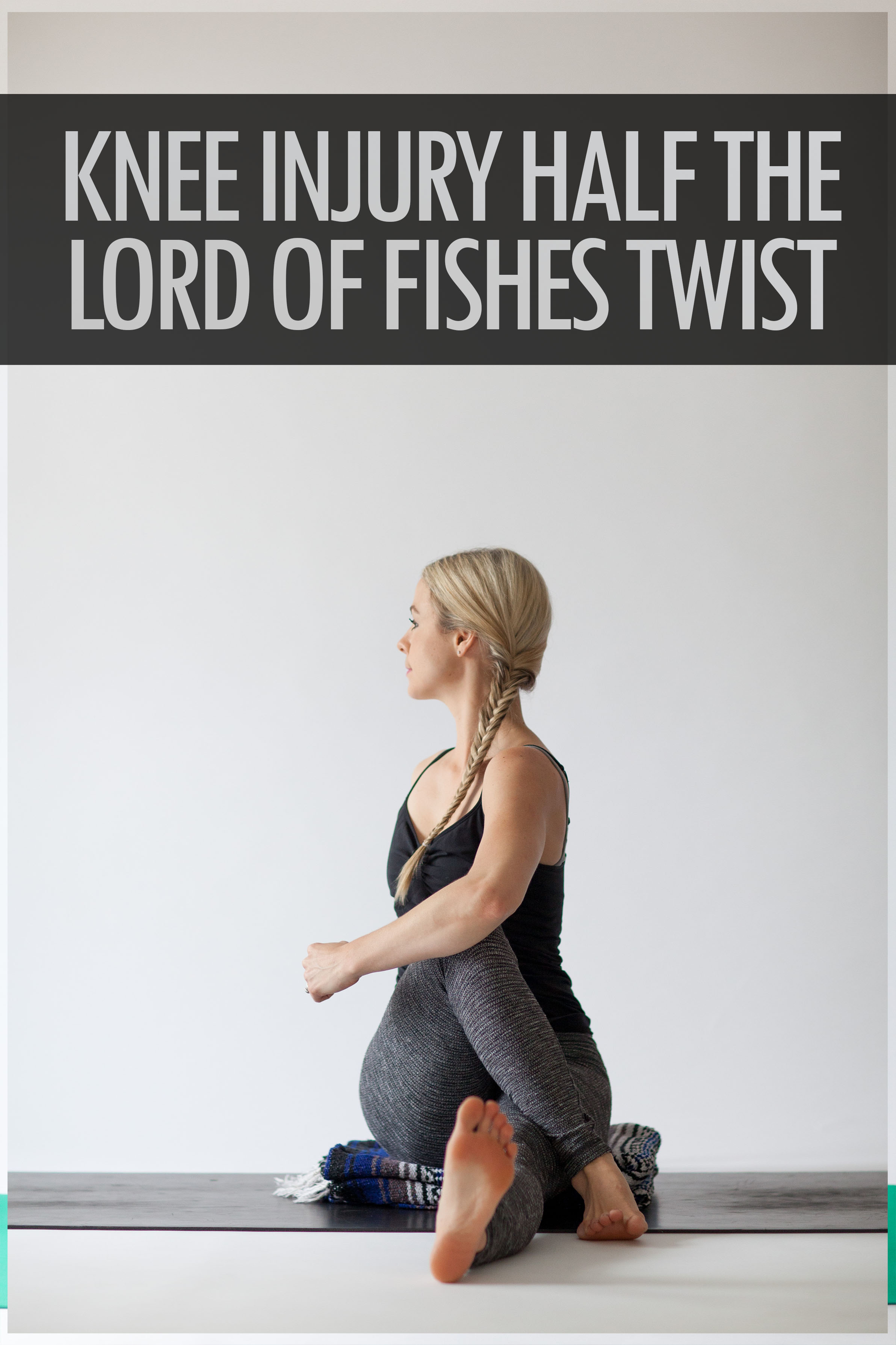 Knee Injury Half The Lord Of Fishes Twist Front View.jpg