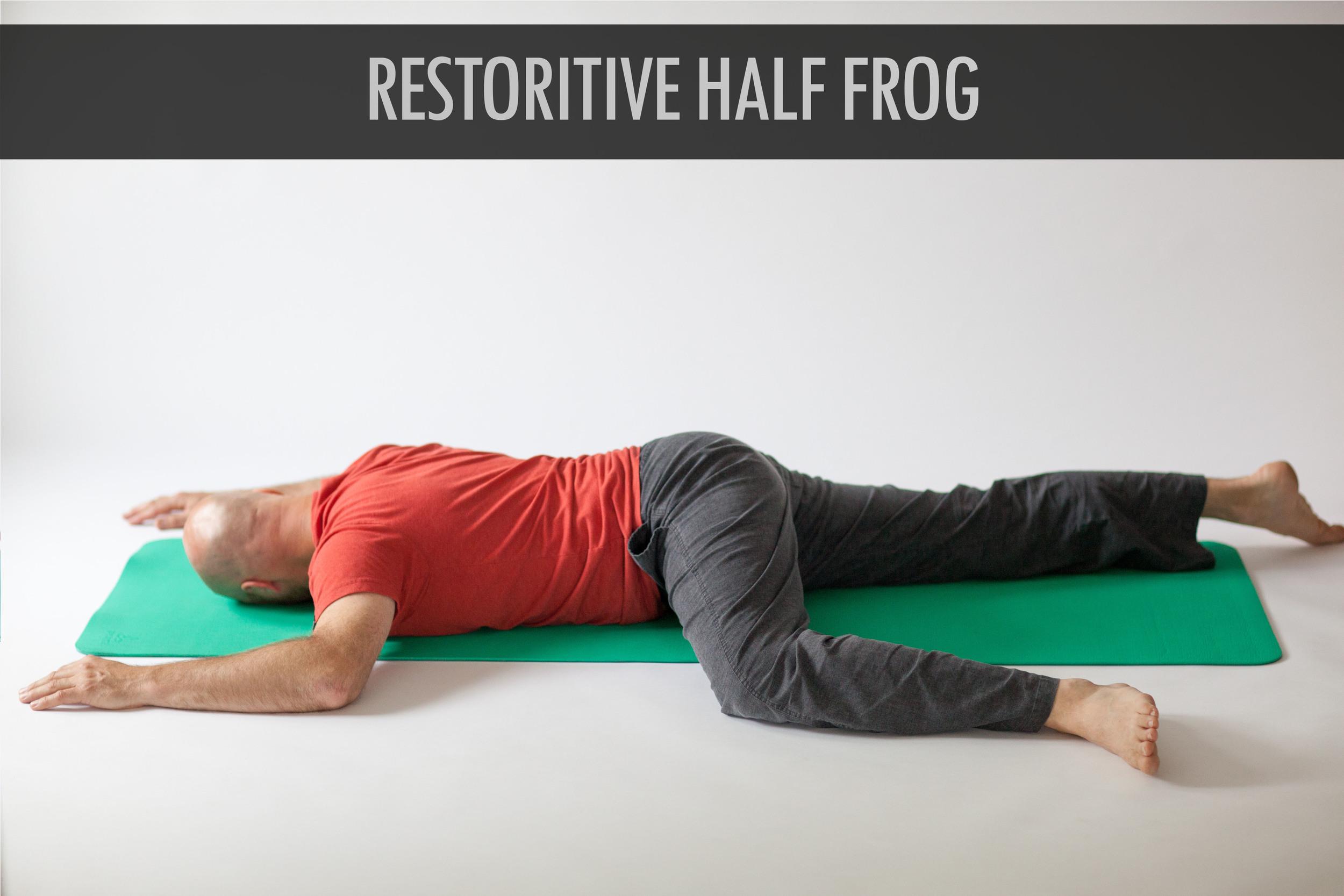Restoritive Half Frog.jpg