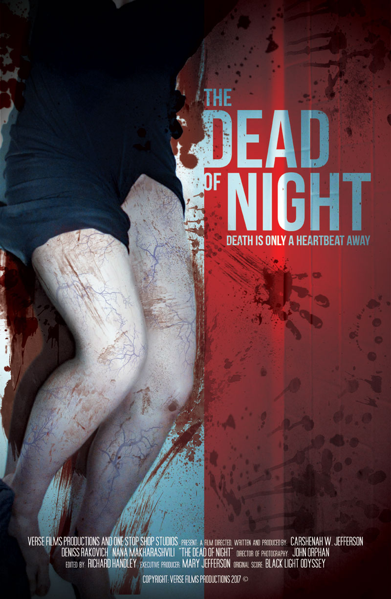 The Dead of Night - Death is only a heart beat away...(a zombie movie...if you can't tell...)