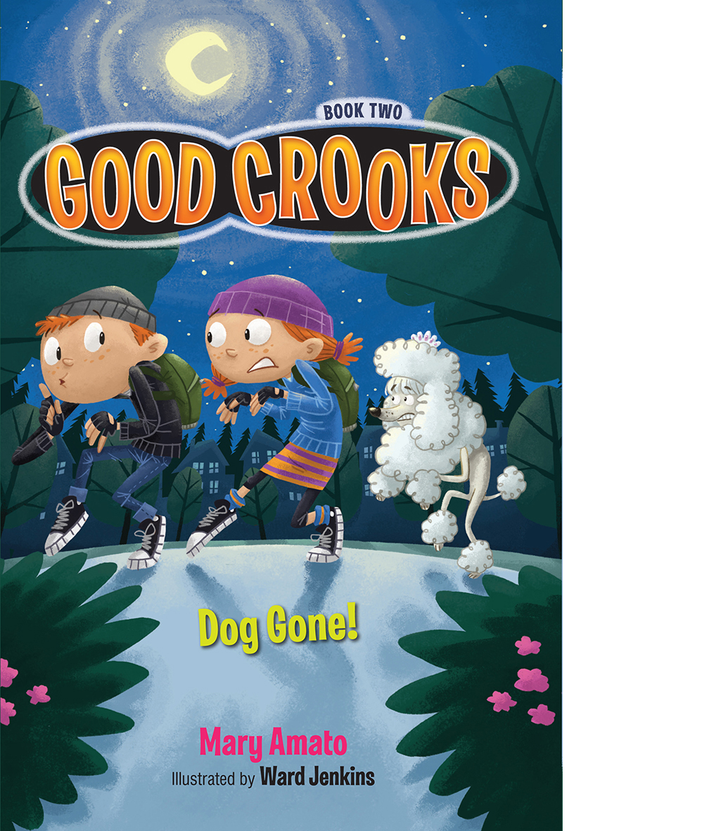 GOOD CROOKS: DOG GONE!