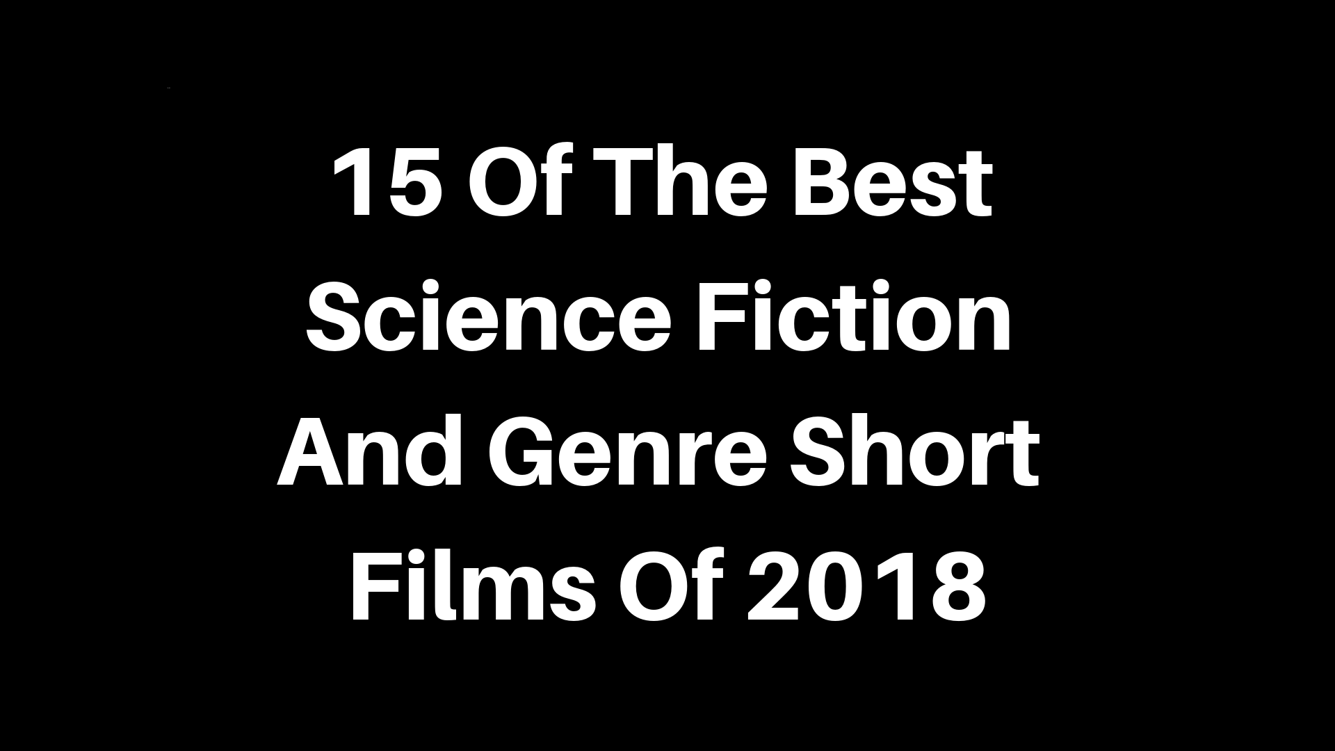 Best SFF Shorts Of 2018 Design 2.png