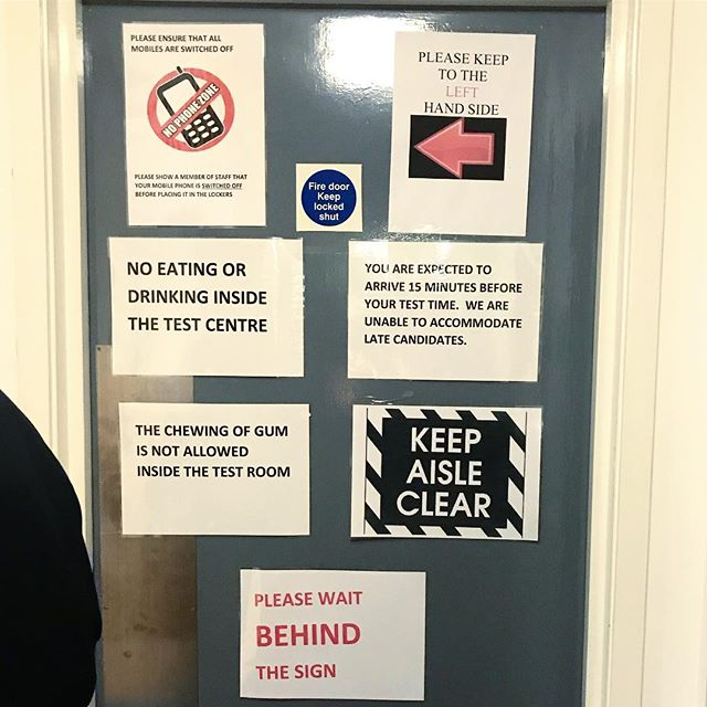 Signage inside the driving theory test* centre is almost as terrifying as the Highway Code itself. *I passed 🎉
