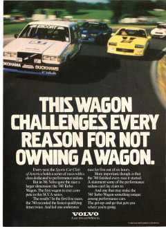 1986_volvo_740_ad_challenges_every_reason.jpg
