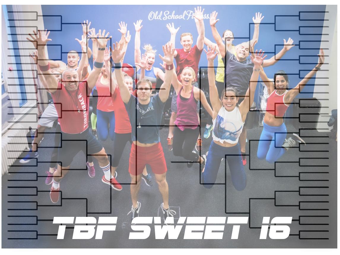 TBF Sweet 16 Bracket
