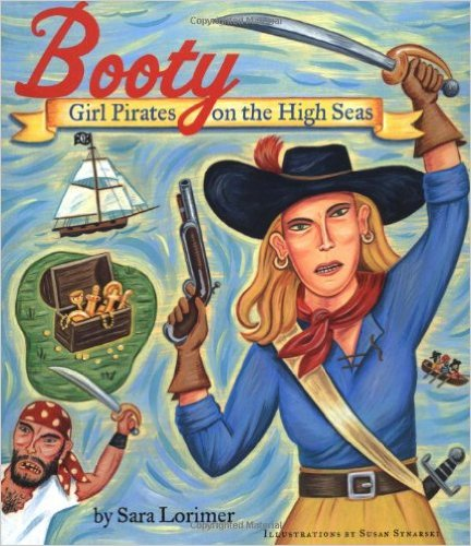 Booty: Girl Pirates on the High Seas  . Sometimes a joke gets out of hand and next thing you know you have a writing career.