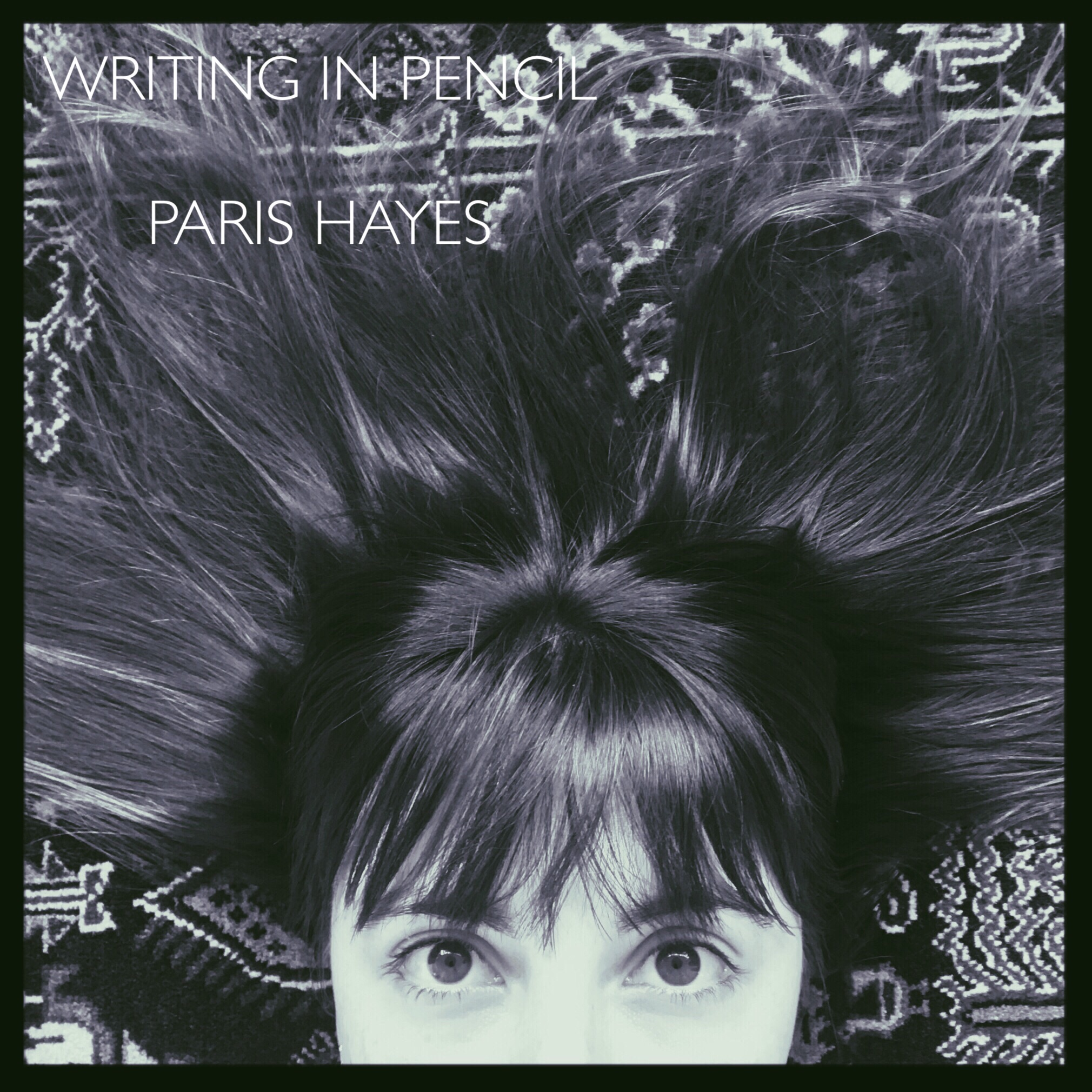 Writing in Pencil - Vocals: Paris HayesKeyboard: Bonnie HayesGuitar: Colin HayesBass: Lily BurnsDrums: Kevin HayesMastered by Stephen Hart© Paris Hayes Music