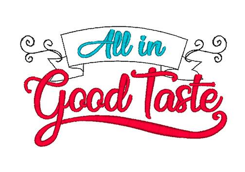 All in Good Taste (5x7)