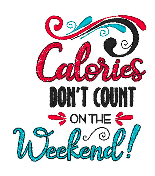Calories Don't Count (5x7)