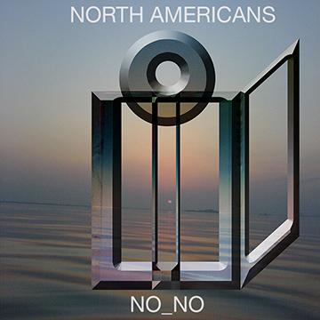 "PREORDER NORTH AMERICANS DEBUT 12"" LP 'NO_NO'    TWITTER  /  FACEBOOK  /  TUMBLR"