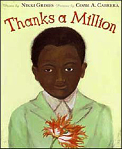 By Nikki Grimes   1st Grade to 5th Grade
