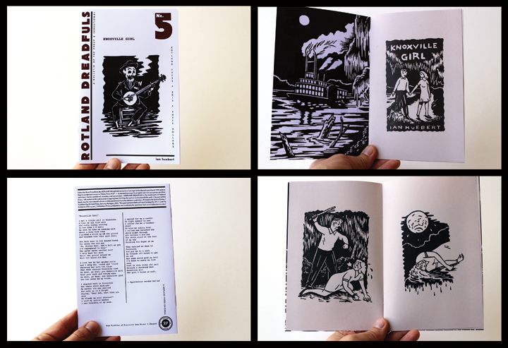 "The  ROTLAND DREADFULS  series is an homage to the cheaply-produced 19th century English pamphlets known as  ""Penny Dreadfuls""— so named because the original cost was one penny and they contained stories considered shocking and sensational. The fifth issue in this series is an adaptation of the Appalachian murder ballad ""Knoxville Girl,"" created entirely from woodcuts in the tradition of the wordless woodcut novel.  PRINT RUN IS LIMITED TO ONLY 200 COPIES.   stapled / 16 pages / black and white on tan paper / 5 x 8 inches / illustrated by Ian Huebert / 2013"