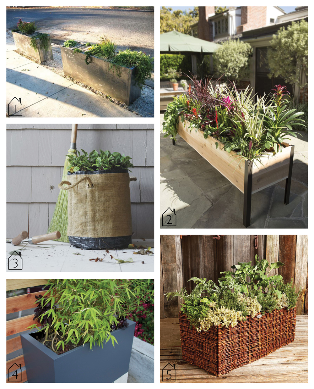 1. Repurposed filing cabinet/ houzz  2. Wood and metal planter/ Gardener's Supply Company  3. Canvas bag planter/ West Elm  4. Gray metal planter/via  Gardenista  5. Natural willow planter/ Williams-Sonoma
