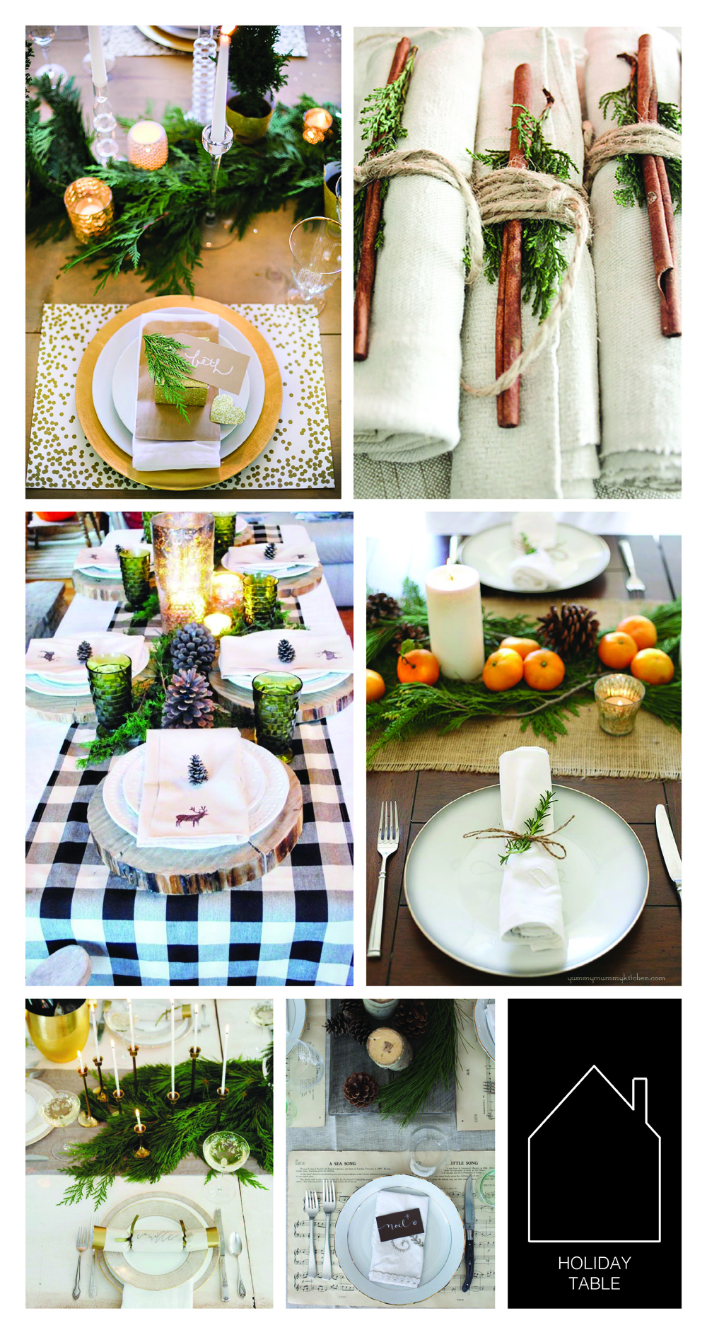from top left - sparkly table from  Hostess with the Mostess Blog - napkins with cinnamon via  Paper & Lace - buffalo check table source unknown - clementine table setting via  Yummy Mummy Kitchen  - winter table via  Glitter Guide  by  Camille Styles - musical table by  Simple Bites