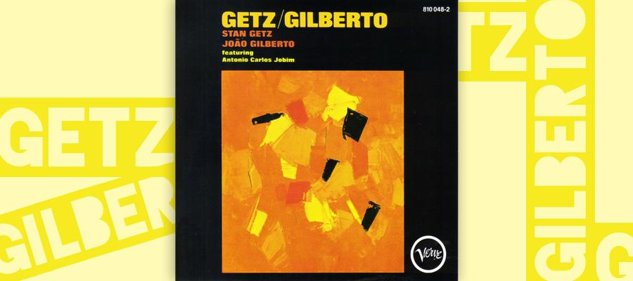 GetzGilberto_01.jpg