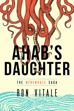 Cover for Ahab's Daughter