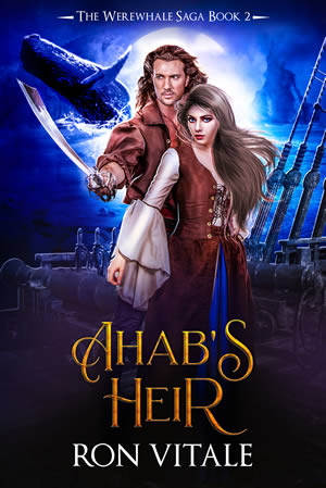 Ahab's Heir (book 2)