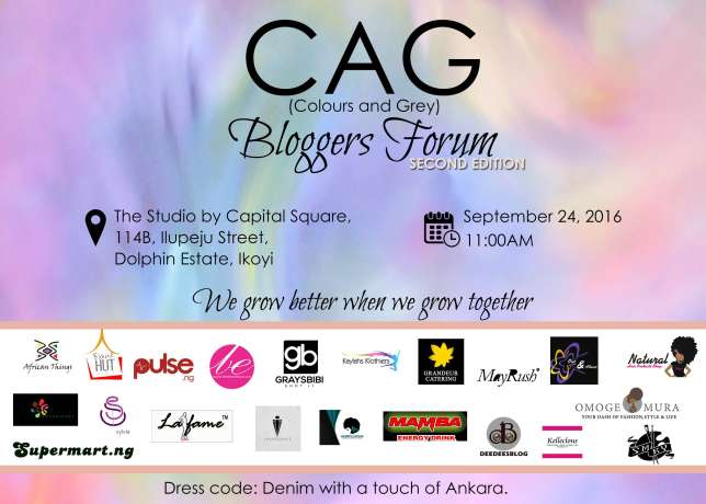 Colors and Grey (CAG) is an online digital marketing and branding agency headed by  Dako Alice Temitope , who has had years of experience in the media and entertainment industry working for notable brands such as 360nobs and Tosynbucknor.com.   The Bloggers Forum is all about helping bloggers grow as they are an essential tool for the growth and development of any brand. CAG believes we grow better when we all work together.   Email @colorsandgrey@gmail.com for more info.  Instagram: @colorsandgrey  DRESS CODE: Denim with a touch of Ankara