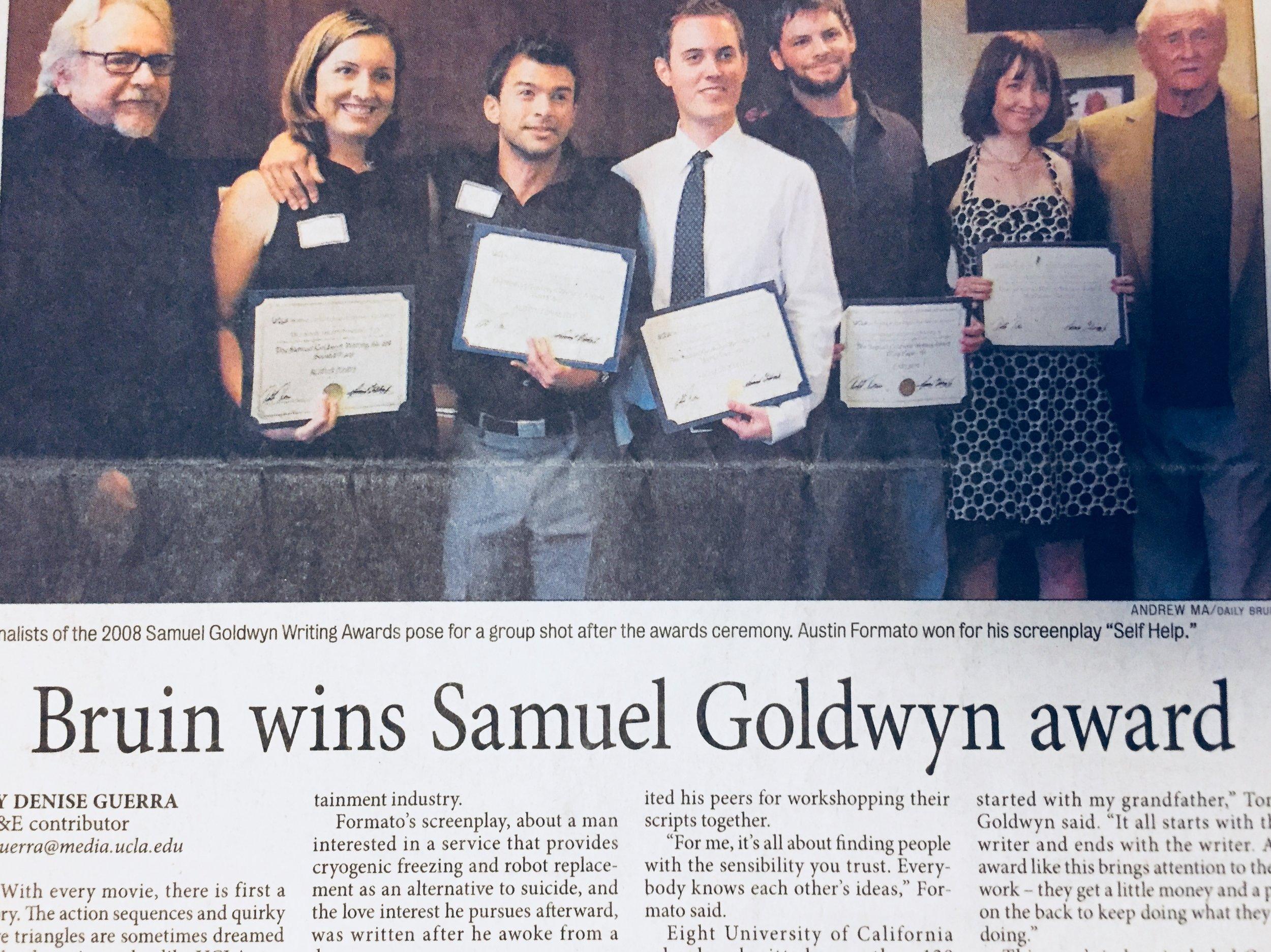 I was one of Five UCLA Goldwyn Award Recipients. Los Angeles, 2008