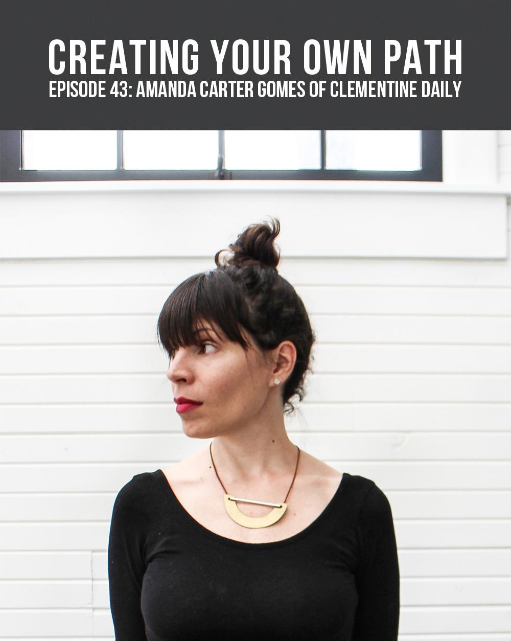 Amanda Carter Gomes of  Clementine Daily  // Photo:  Stella Blackmon