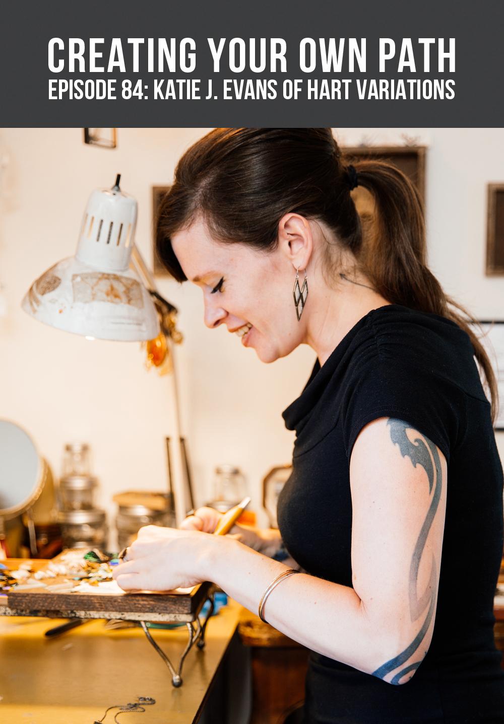 Katie J. Evans, Hart Variations // creatingyourownpath.com