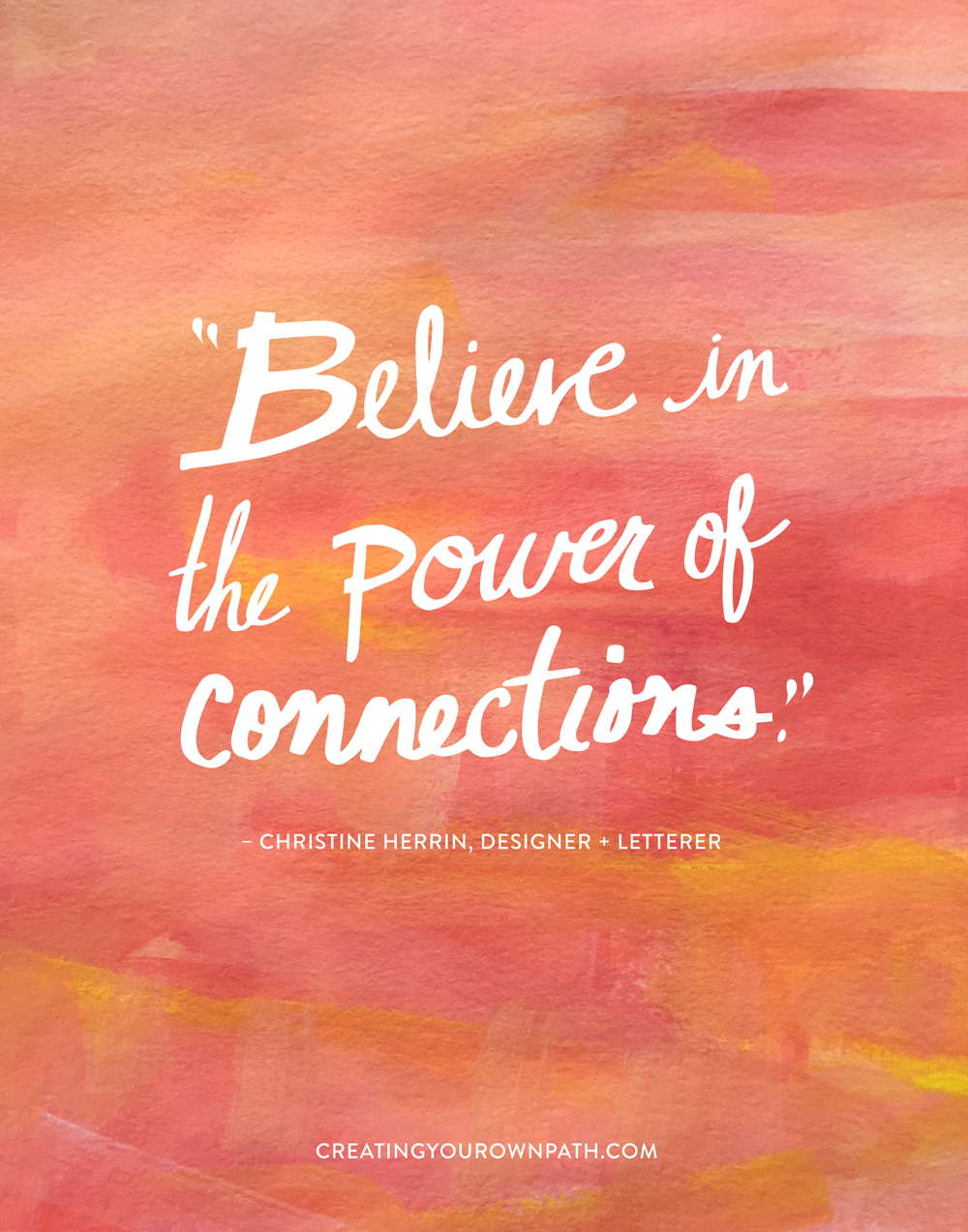 """Believe in the power of connections."" - Christine Herrin, Designer + Letterer // Art by  Melanie Biehle"