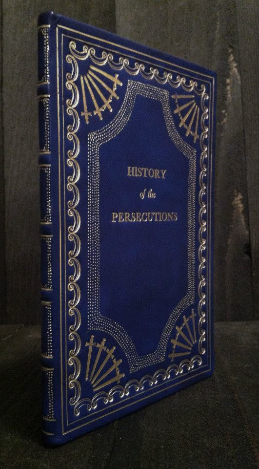 Rebind of The History of the Persecutions.