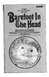 Transcript of the Novel 'Barefoot in the Head' by Brian Aldiss, 1969
