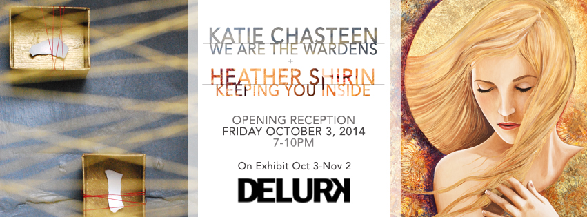 """Delurk's October exhibition will feature """"Keeping You Inside"""", a series of paintings by Asheville artist, Heather Shirin and """"We Are The Wardens"""" a collection of work by Delurk's own, Katie Chasteen. Also on display will be select works from Delurk Collective artists.     Opening Reception: Friday October 3 from 7-10pm.   Facebook Event Page    Show runs October 3 - November 2, 2014."""