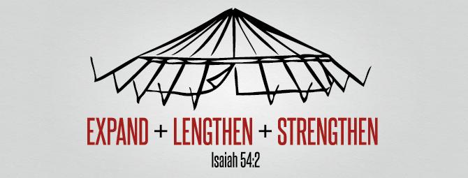 isaiah 54-2 Expand, Lengthen, strengthen.png