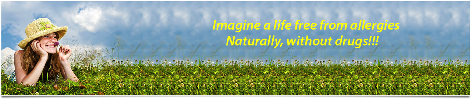 Imagine a life free from allergies, naturally without drugs