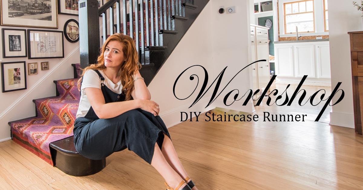 DIY Stair Case Runner Workshop - Facebook - less text.jpg