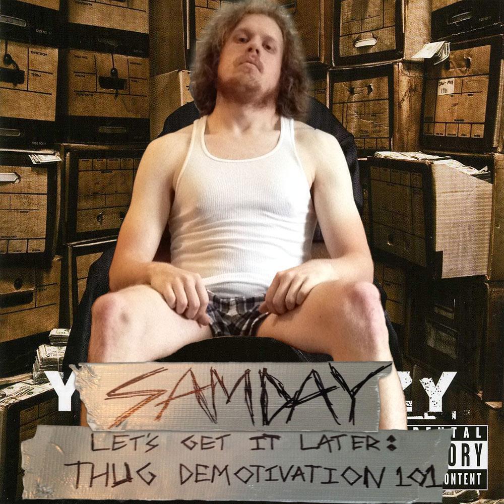 Let's Get It Later: Thug Demotivation 101