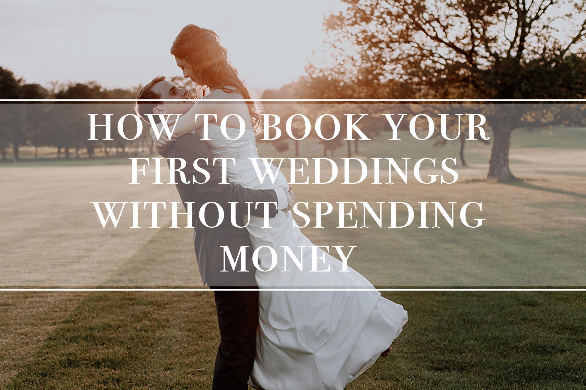 how-to-book-weddings-without-spending-money