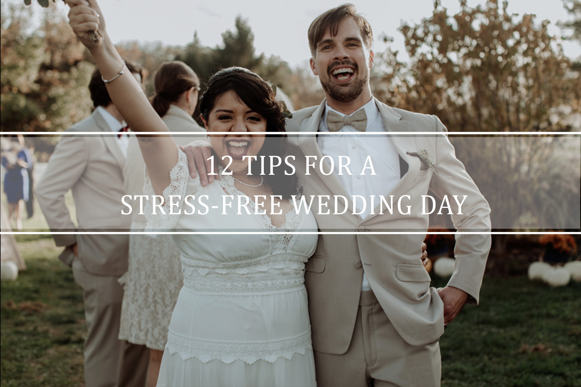 12tips-for-wedding-day-stress-free.jpg