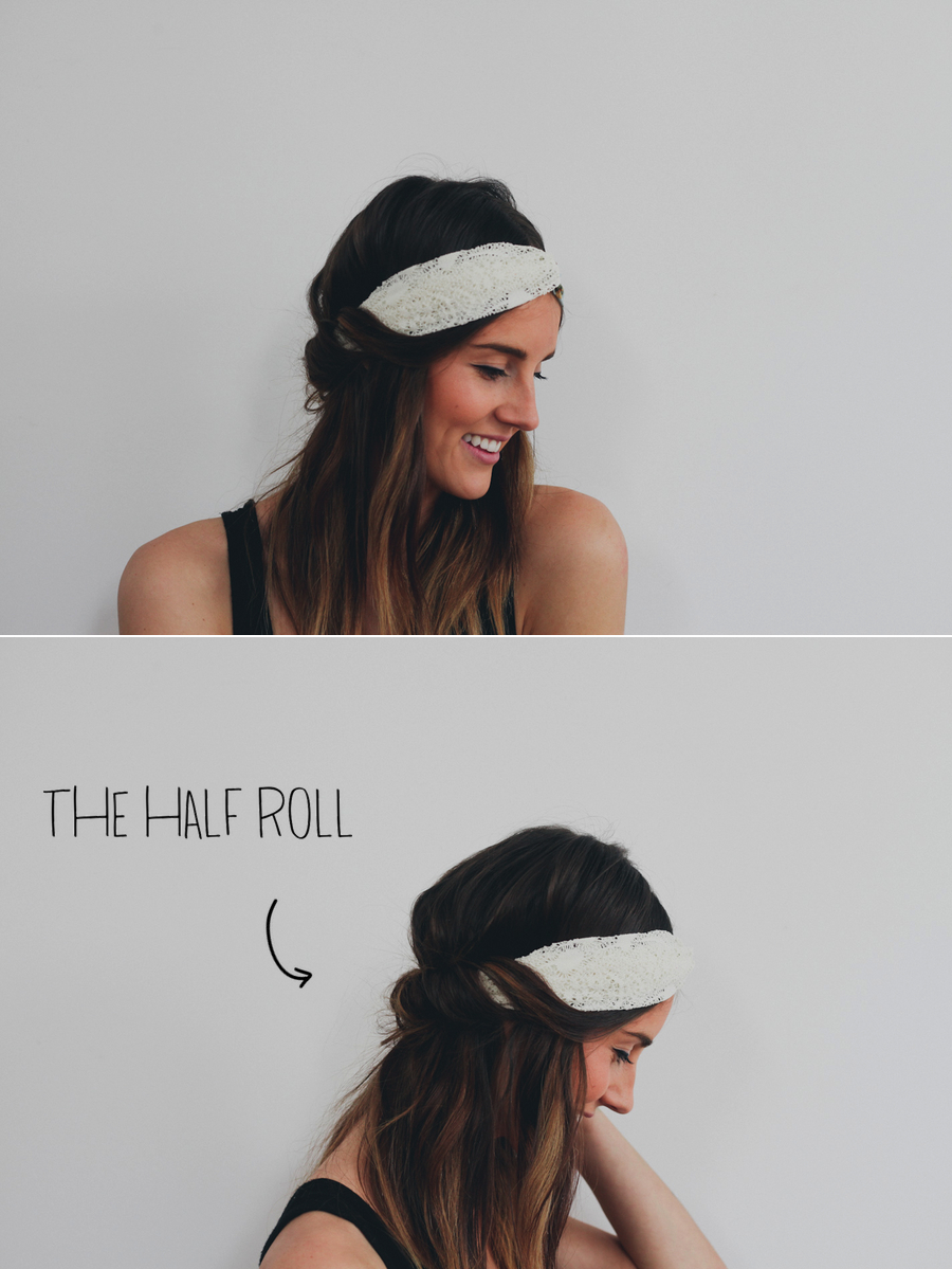 The Half Roll //  Pull a few separate pieces from the front and wrap them around the headband toward the back.