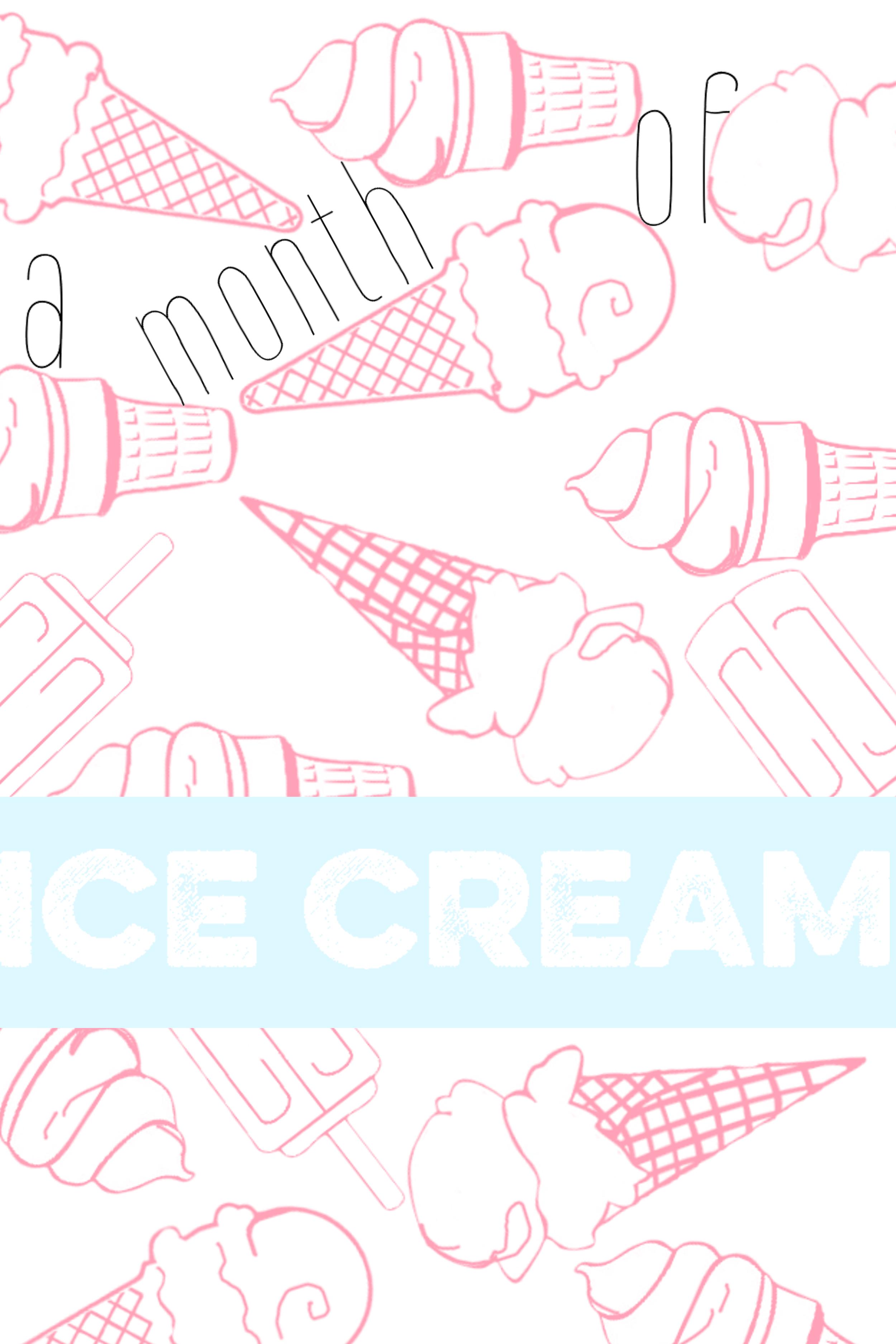 a month of icecream.jpg