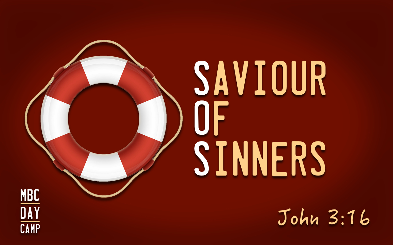 Our theme for PA Day Camp - June 27 was S.O.S - Saviour of Sinners.