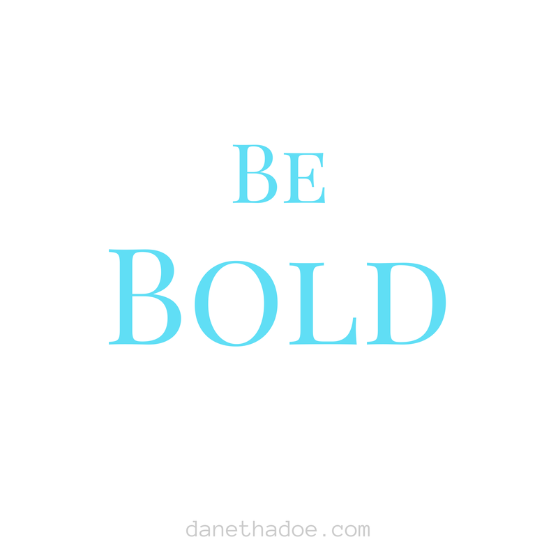 When it comes to your brand, don't be afraid to be bold.