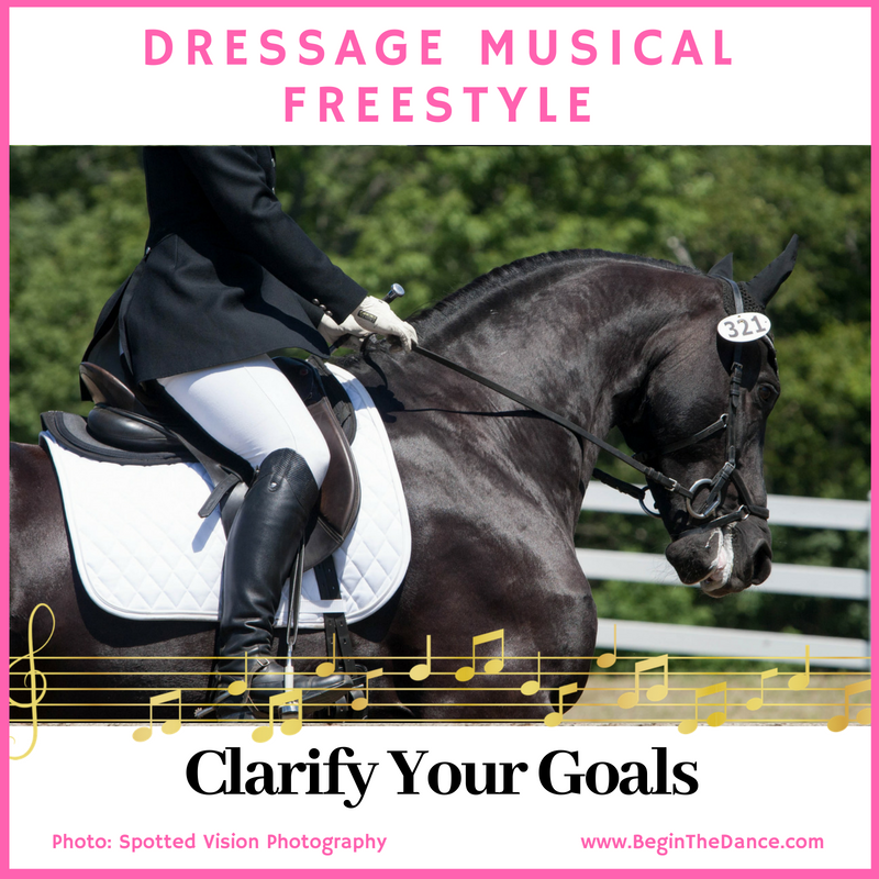 Dressage Musical Freestyle clarify your goals.png