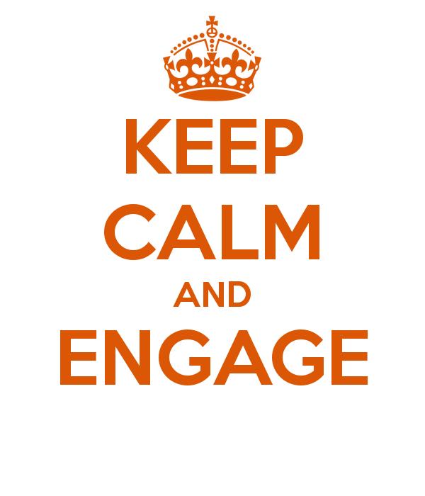 keep-calm-and-engage.jpg
