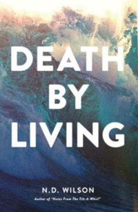 death-by-living-life-is-meant-to-be-spent.jpg