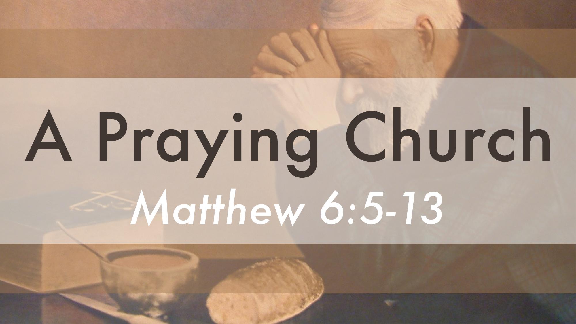 A Praying Church - Series Title Slide.jpg