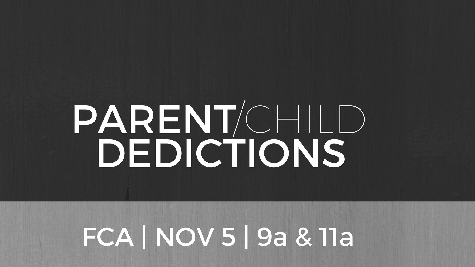2017.11.05 - Parent_Child Dedications.png
